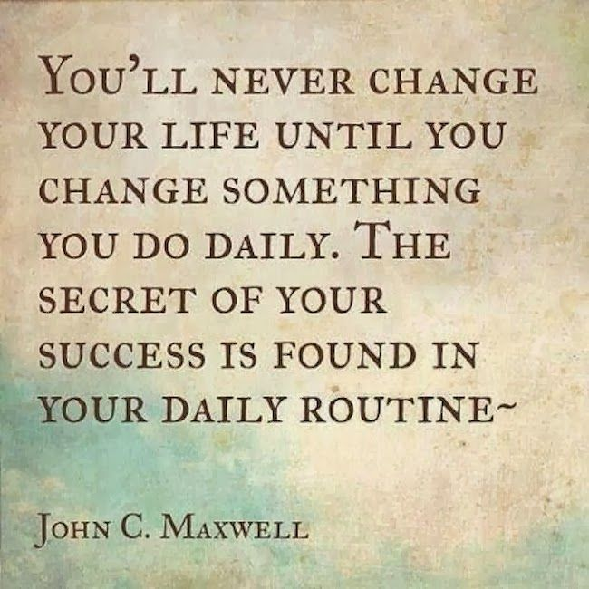 Maxwell Daily Routine Quote